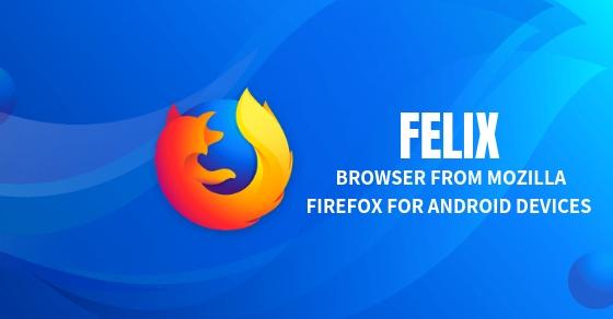 Felix Browser